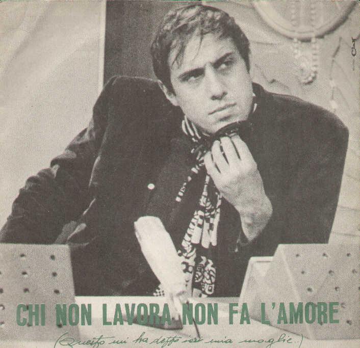La copertina del 45 giri di «Chi non lavora non fa l'amore»