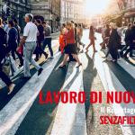 """Copertina del reportage 95 di SenzaFiltro, """"Lavoro di nuovo"""": un attraversamento stradale affollato di persone."""