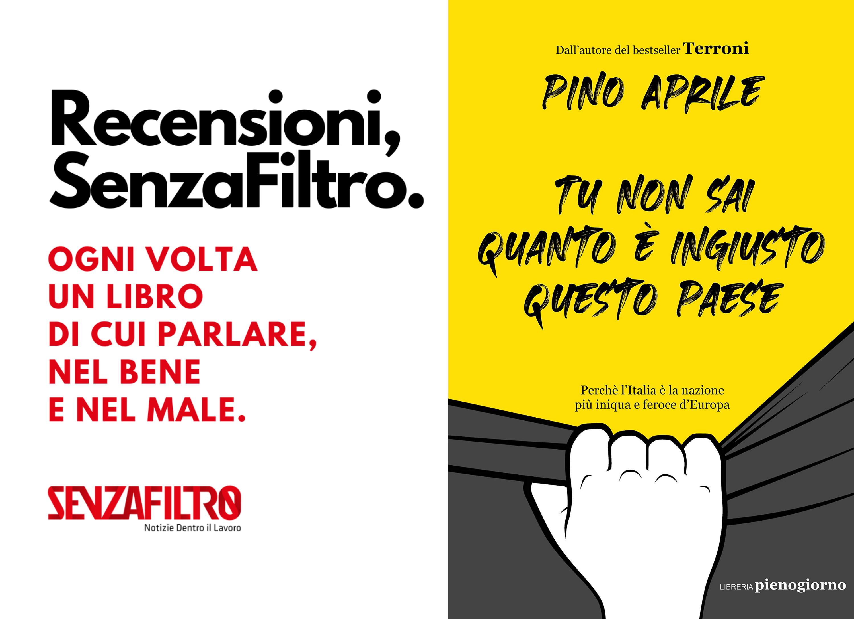 Pino Aprile firma il bignami delle ingiustizie italiane