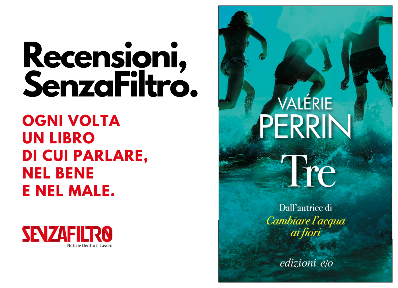 Tre vite fanno un libro. Il romanzo dell'estate è francese?