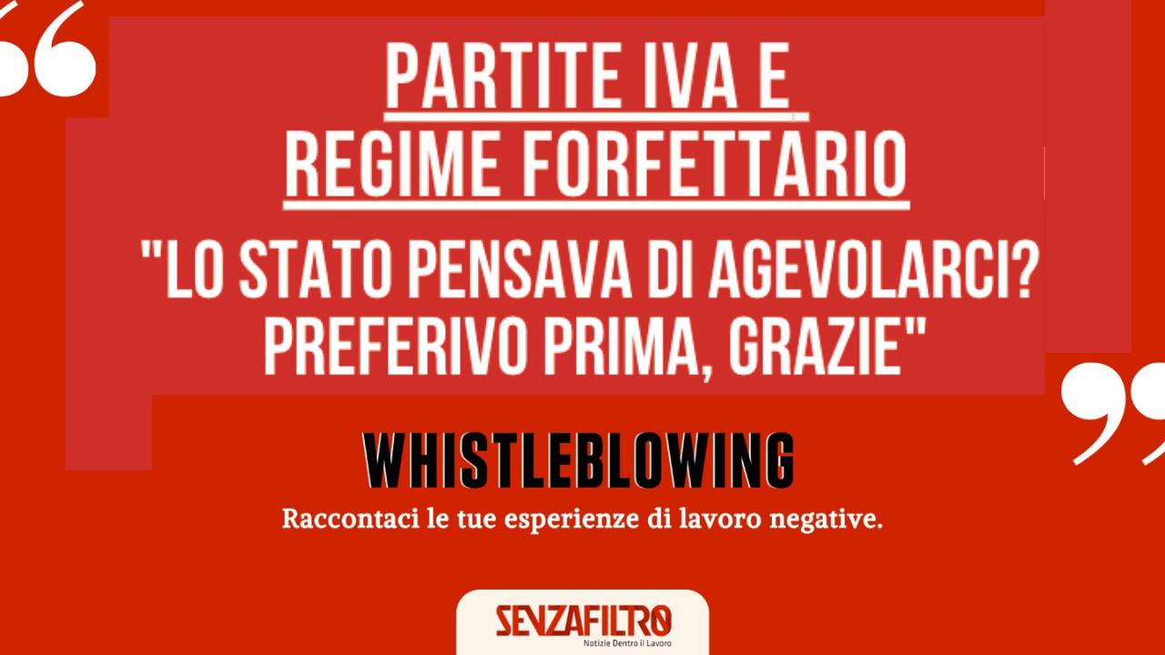 """Whistleblowing: """"Uccisi dallo Stato. Il regime forfettario è una follia"""""""